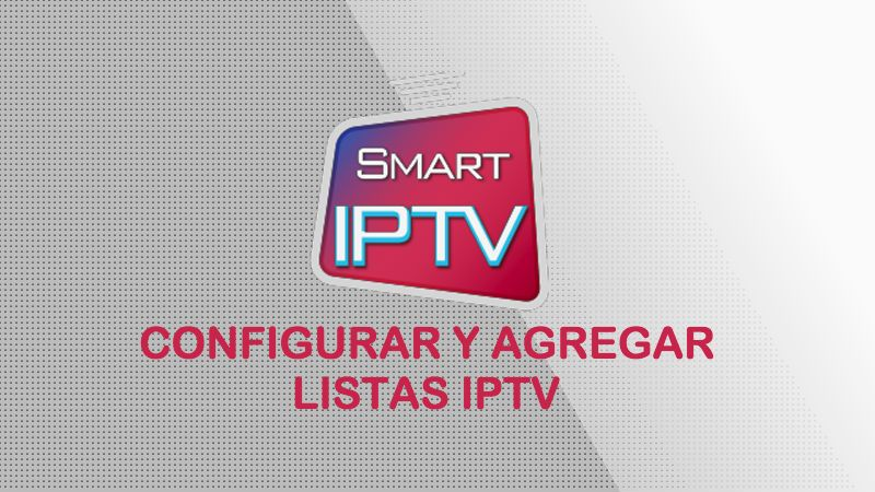 configurar smart iptv en smart tv tele android agregar instalar listas iptv m3u 2018