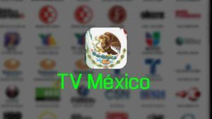 TV Mexico APP para PC / Windows y MAC OS