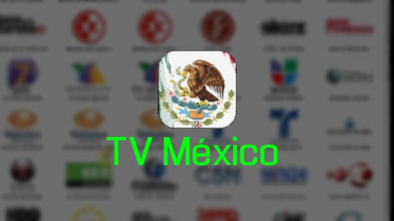 TV Mexico APP para PC / Windows y MAC OS
