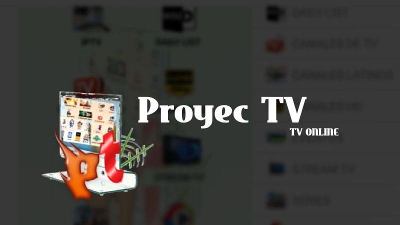 Descargar ProyecTV APP para Android / ultima versión 2018