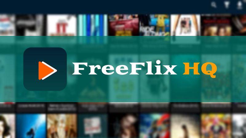 FreeFlix HQ Windows 10 / FreeFlix HQ APK PC