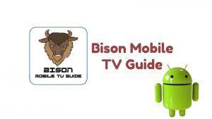 Descargar Bison Mobile TV Guide APK ultima versión 2018 gratis