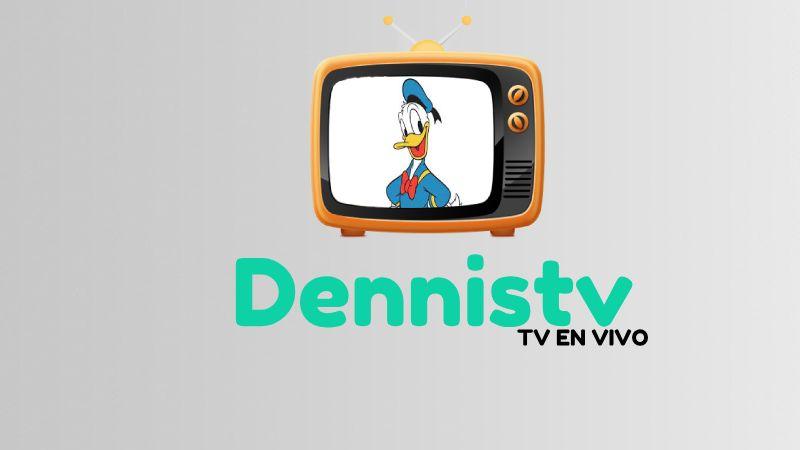 Descargar DennisTV APK ultima actualización 2018