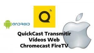 Descargar QuickCast apk para Android