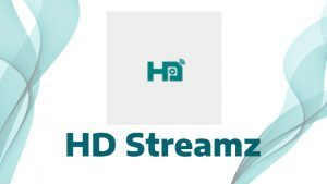 HD Streamz APK Disponible para  Android, TV Box, Smart TV, Fire TV
