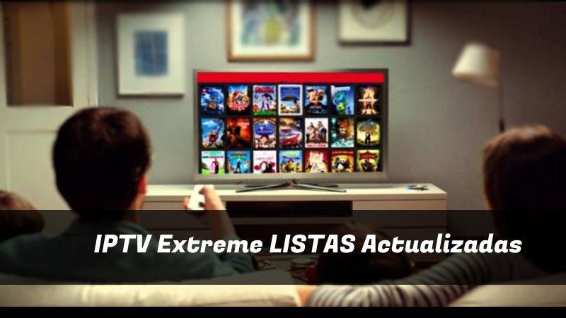 descargar IPTV Extreme LISTAS
