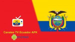 Descargar Canales Tv Ecuador APK