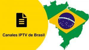 Canales IPTV Brasil 2019