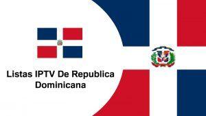 listas iptv dominicana gratis