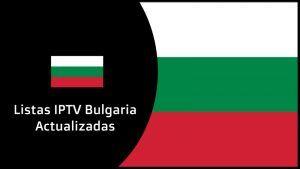listas iptv bulgaria actualizadas