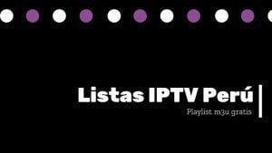 descargar listas IPTV Perú remotas
