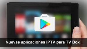descargar aplicaciones iptv para tv box