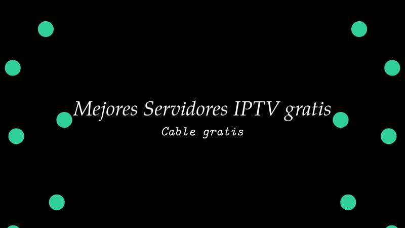 Servidores IPTV gratis
