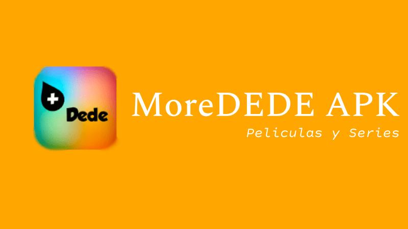 descargar MoreDEDE apk