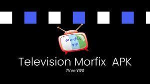 Television Morfix descargar