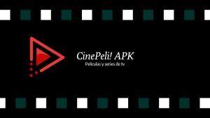 descargar e instalar CinePeli!