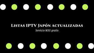 descargar Listas IPTV Japón actualizadas