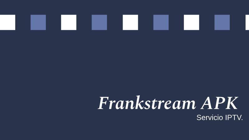 descargar Frankstream APK