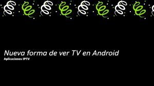 descargar apks para ver TV en Android