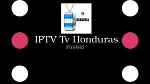 descargar IPTV Tv Honduras