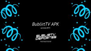 descargar BublirtTV APK