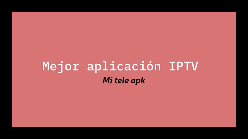 ddescargar Mejor aplicación IPTV