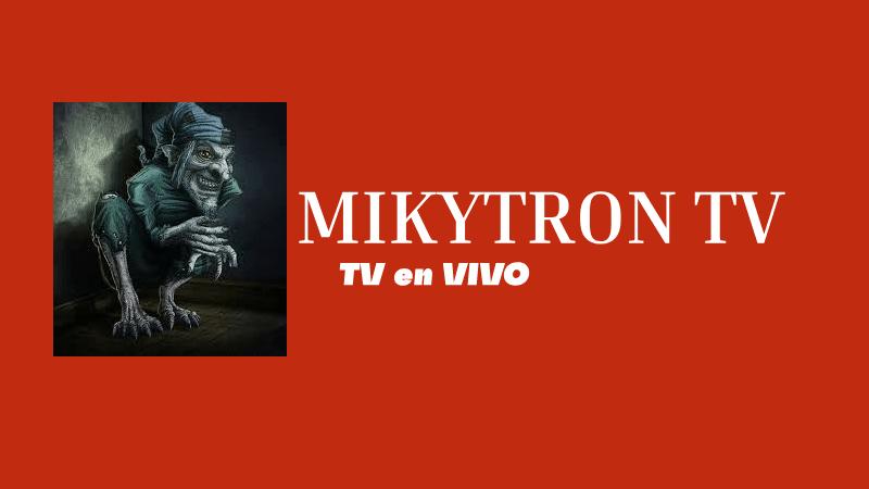 descargar MIKYTRON TV