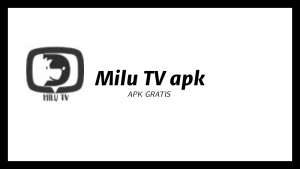 Milu TV APK