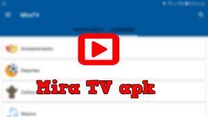 MiraTV APK