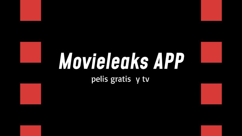 descargar Movieleaks apk
