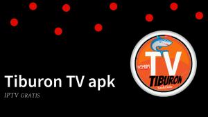 Descargar Tiburon TV