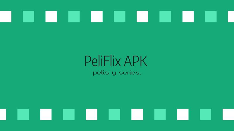 descargar peliflix apk