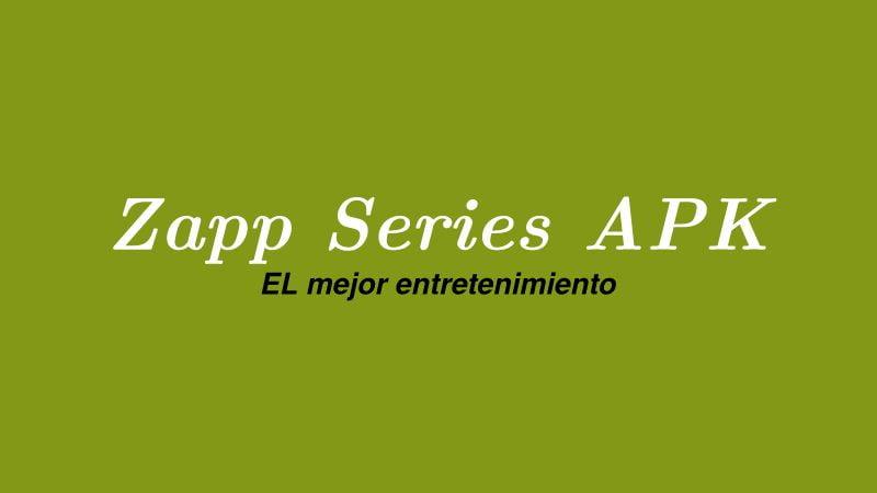 descargar Zapp Series apk