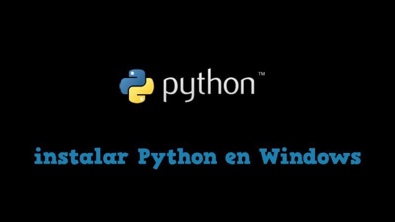 Instalar Python en PC Windows 7