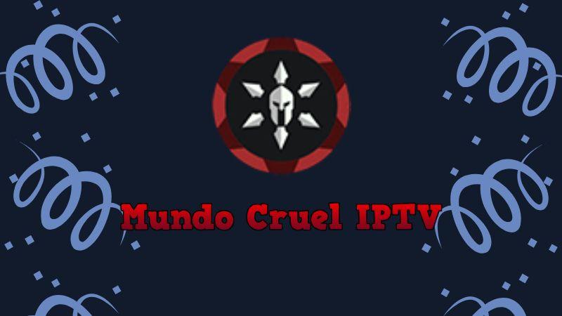 Descargar Mundo Cruel IPTV app