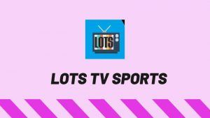 descargar LOTS TV SPORTS apk