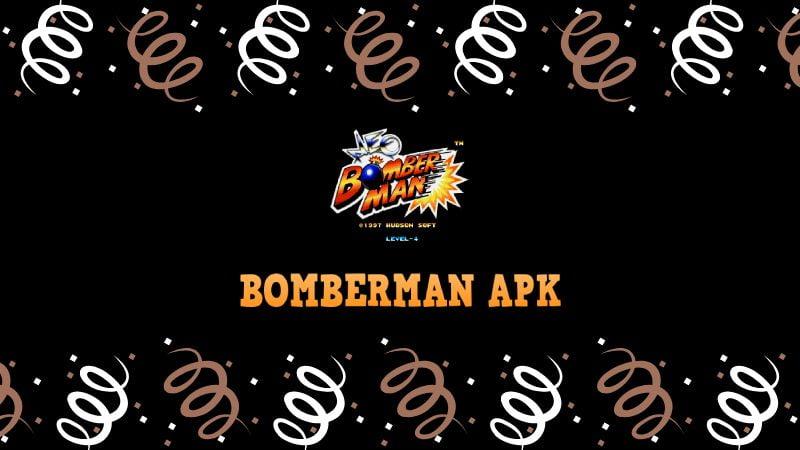 descargar BOMBERMAN apk