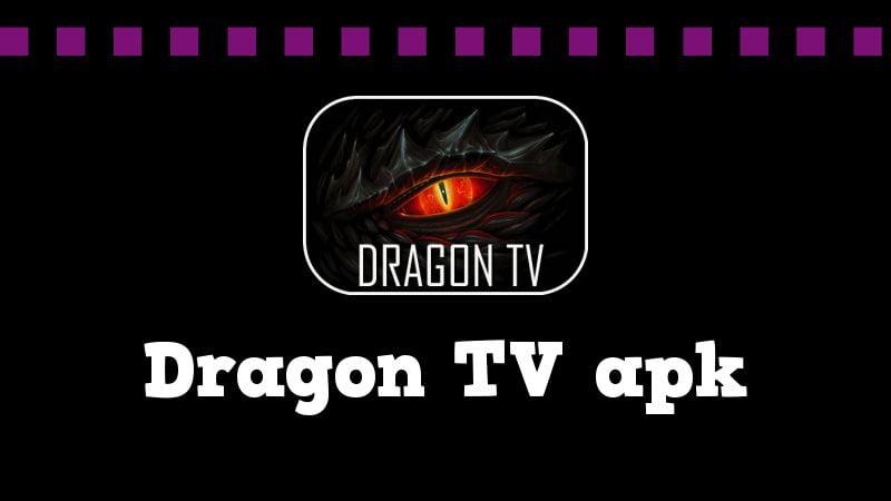 Dragon TV apk