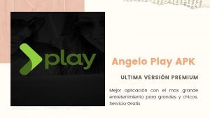 Angelo Play APK 2020: Nueva versión en Android