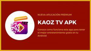 descargar KAOZ TV APK