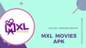 Descargar MXL Movies APP