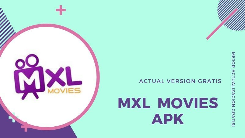 Descargar MXL Movies APP