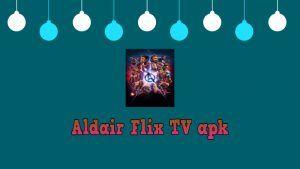 ALDAIR FLIX TV apk