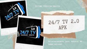 24_7 TV 2.0 APk