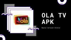 OLA TV v7.0