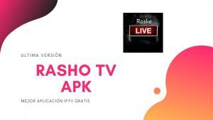 descargar Rasho TV apk