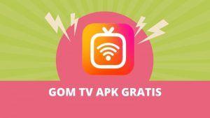 descargar Gom TV apk