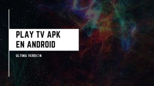 descargar Play TV APK
