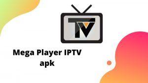 Descargar Mega Player IPTV apk