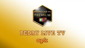PEDRY LIVE TV apk descargar